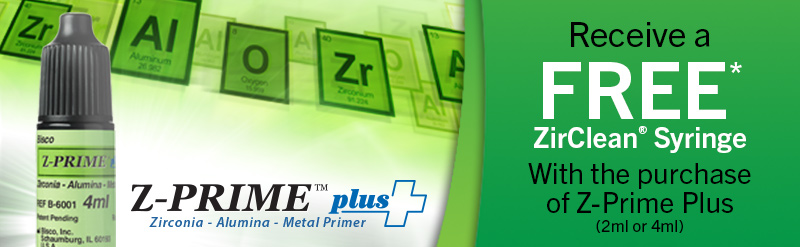 Receive a FREE ZirClean Syringe with the purhcase of Z-Prime Plus (2ml or 4ml)