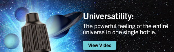 Universatilityy: The powerful feeling of the entire universe in one single bottle.