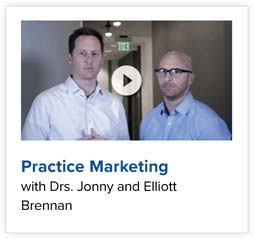 Practice Marketing with Drs. Jonny and Elliot Brennan