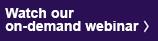 Watch our on-demand webinar